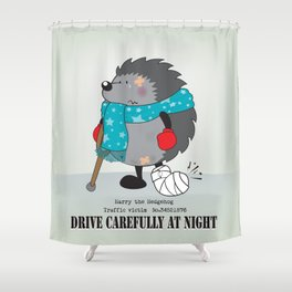 Drive carefully at night Shower Curtain