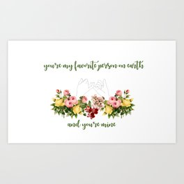 Favorite Person On Earth Art Print