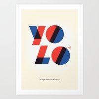 yolo Art Prints featuring Yolo by Wharton
