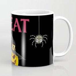 Trick Or Treat Give Me Something Good To Eat Coffee Mug