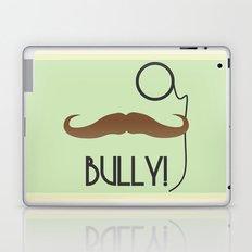 Bully Laptop & iPad Skin