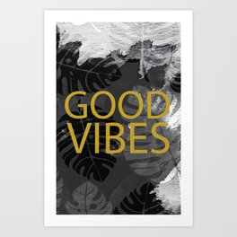 Good Vibes gold & black Art Print