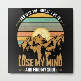 And Into The Forest | Hiking Hiker Gift Metal Print