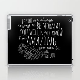 Inspirational Art Print // Maya Angelou Quote // How Amazing You Can Be Typographic Print // Modern Laptop & iPad Skin