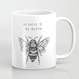 to exist is to resist Coffee Mug