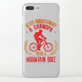 Never Underestimate A Grandpa With A Mountain Bike print Clear iPhone Case