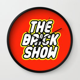 THE BRICK SHOW in Brick Font Logo Design by Chillee Wilson Wall Clock