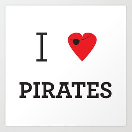 I heart Pirates Art Print