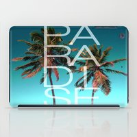 paradise iPad Cases featuring PARADISE by Chrisb Marquez