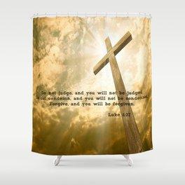 Luke 6:37 Shower Curtain