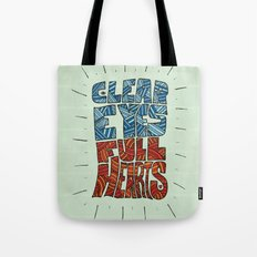 Clear Eyes, Full Hearts... Tote Bag