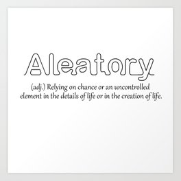 Aleatory Art Print