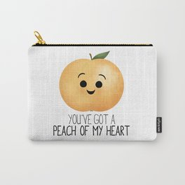 You've Got A Peach Of My Heart Carry-All Pouch