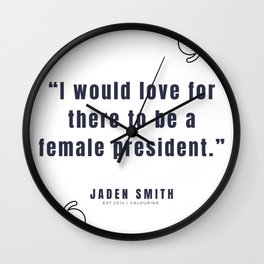 23   |  Jaden Smith Quotes | 190904 Wall Clock