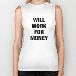 Will Work for Money Biker Tank