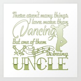 Dancing Uncle Art Print