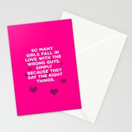 So Many Girls Fall In Love With The Wrong Guys Stationery Cards