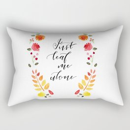 Just Leaf Me Alone Rectangular Pillow