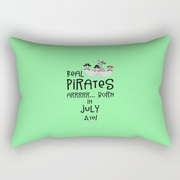 Real Pirates are born in JULY T-Shirt Dlmj8 Rectangular Pillow