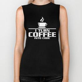 I turn coffee into code Biker Tank