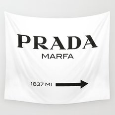 PradaMarfa sign Wall Tapestry