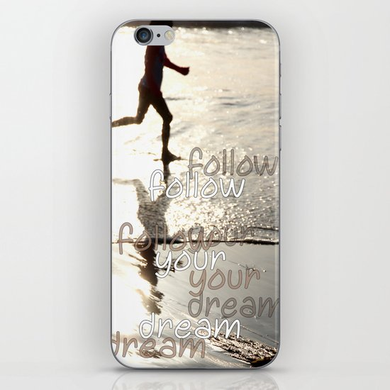 follow your dream iPhone & iPod Skin
