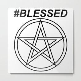 #BLESSED INVERSE Metal Print