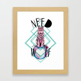 We Need The Wolf Framed Art Print