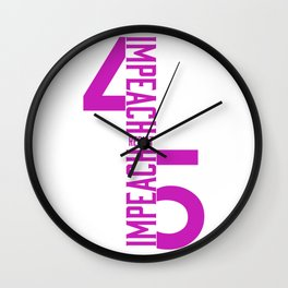 RESIST / IMPEACH 45 Wall Clock