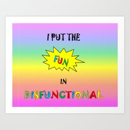 Disfunctional sticker Art Print