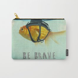 Be Brave - Brilliant Disguise Carry-All Pouch