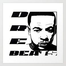 DRE BEATS Art Print