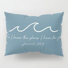 Jeremiah 29:11 Waves, White Pillow Sham