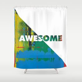Color Chrome - Awesome graphic Shower Curtain