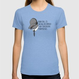 For Training Porpoises T-shirt