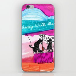 FLY AWAY WITH ME iPhone Skin