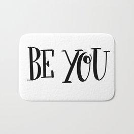 Be You: white Bath Mat