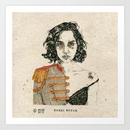Royal Bitch Art Print