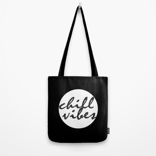 Chill Vibes Tote Bag