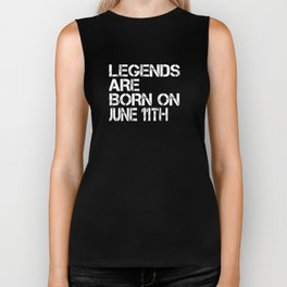Legends Are Born On June 11th Funny Birthday Biker Tank