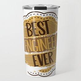 Best Engineer Ever Travel Mug