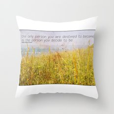 The Only Person Throw Pillow