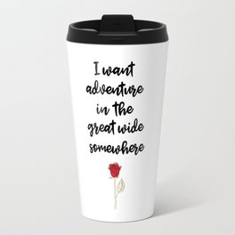 Beauty And The Beast Quote Travel Mug
