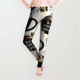 BUT FIRST COFFEE Leggings