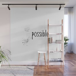 imPOSSIBLE Wall Mural