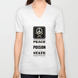Peace is Poison to the State Unisex V-Neck