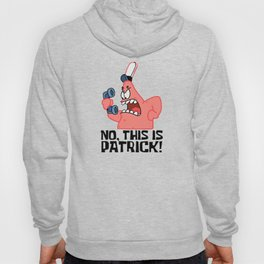 No This Is Patrick Hoody