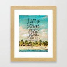 Live In The Sunshine - Photo Inspiration Framed Art Print