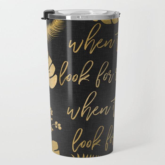 When It Rains Travel Mug