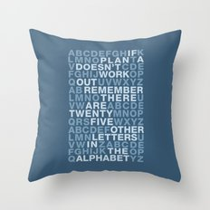 If Plan A doesn't work - Quote Throw Pillow